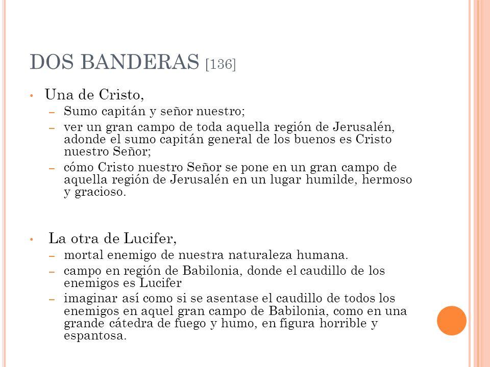 DOS BANDERAS [136] Una de Cristo, La otra de Lucifer,
